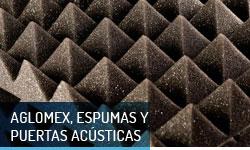 Aglomex, espumas y puertas acusticas - Escayolas Bedmar