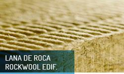 Lana de roca Rockwool Edificación - Escayolas Bedmar